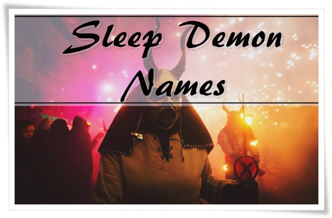 Sleep Demon Names