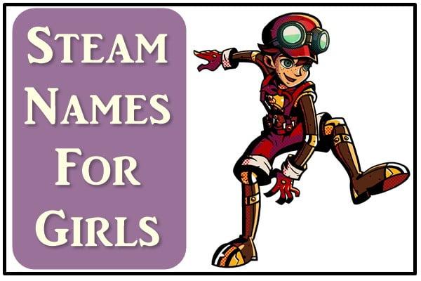 Steam Names For Girls (2020)