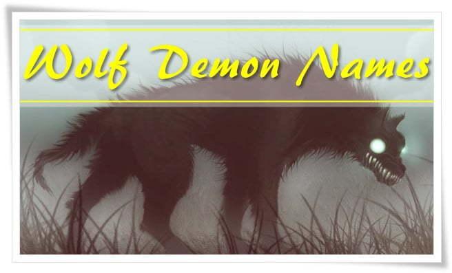 Wolf Demon Names