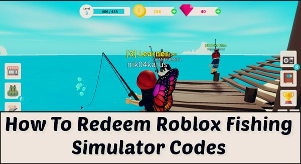 How to redeem Roblox Fishing Simulator Codes?