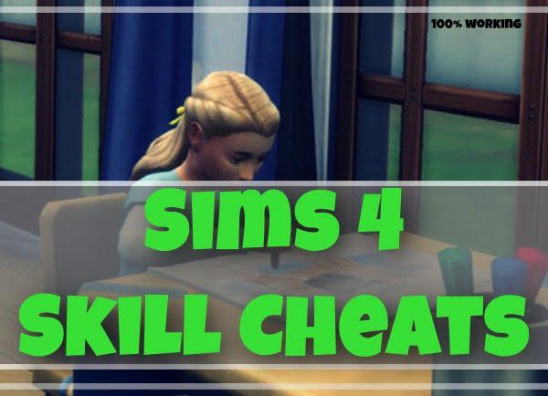 Sims 4 Skill Cheats (2021)