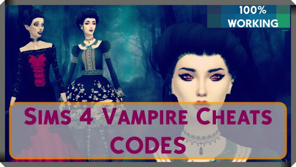 Sims 4 Vampire Cheats Codes PC, PS4, Xbox One