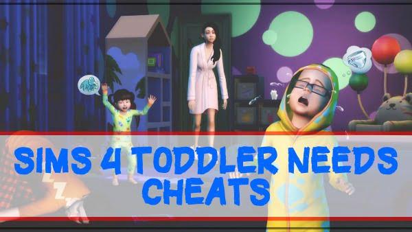 Sims 4 toddler needs cheats