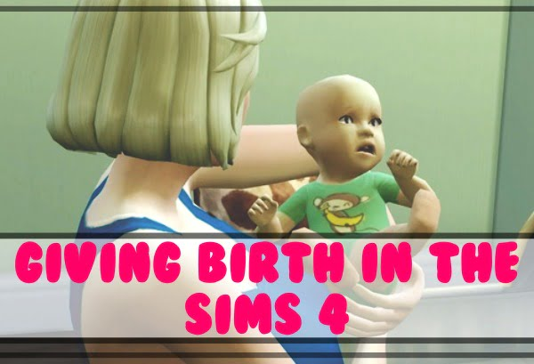 Giving birth in The Sims 4