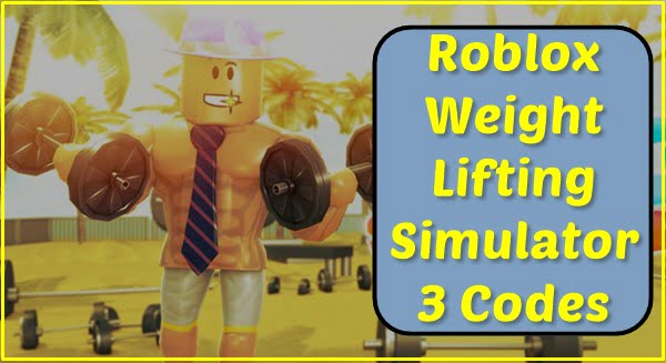 Roblox Weight Lifting Simulator 3 Codes (2021)