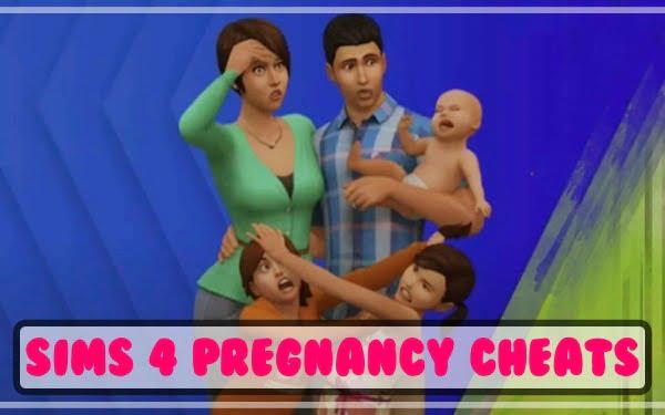 Sims 4 Pregnancy Cheats (2021)