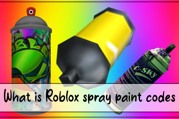 What is Roblox spray paint codes?