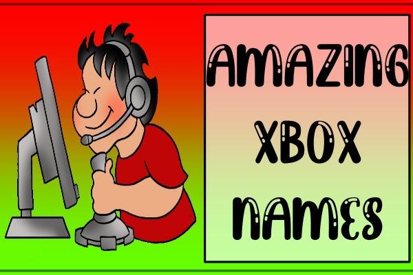 Amazing Names for Xbox (2021)