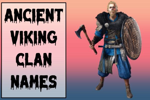Ancient Viking Clan Names (2021)