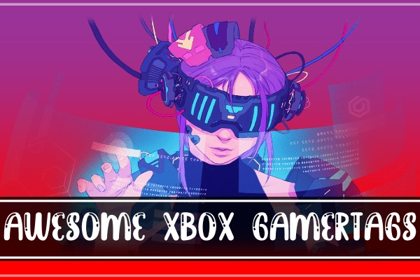 Awesome Xbox Gamertags (2021)