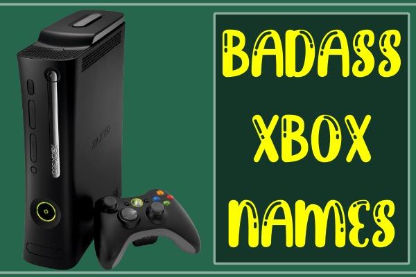 Badass Xbox Gamertags 2021 (Names)