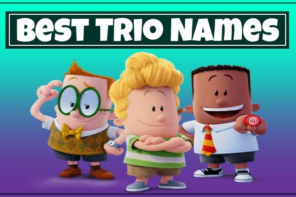 Best Trio Names (2021)