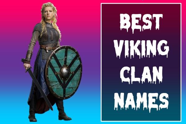 Best Viking Clan Names (2021)