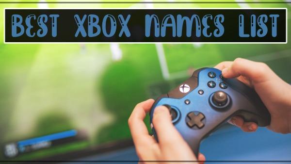 Best Xbox Names List 2021 (Gamertags)