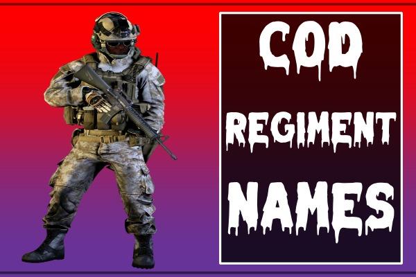 COD Regiment Names (2021)