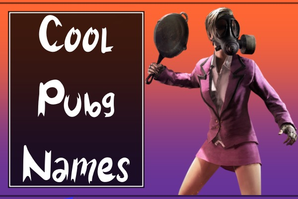 Cool PUBG Names (2021)