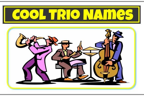 Cool Trio Names (2021)