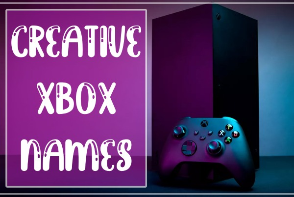 Creative Xbox Names 2021 (Gamertags)