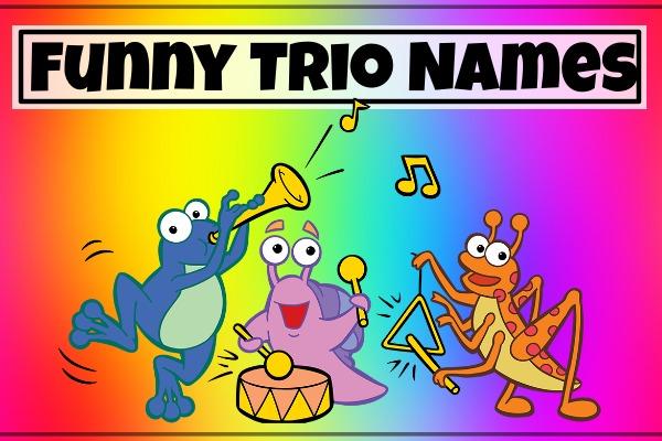 Funny Trio Names (2021)