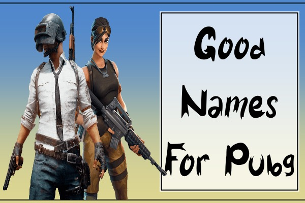 Good Names For PUBG Mobile (2021)