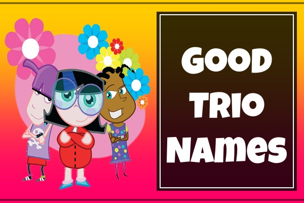 Good Trio Names (2021)