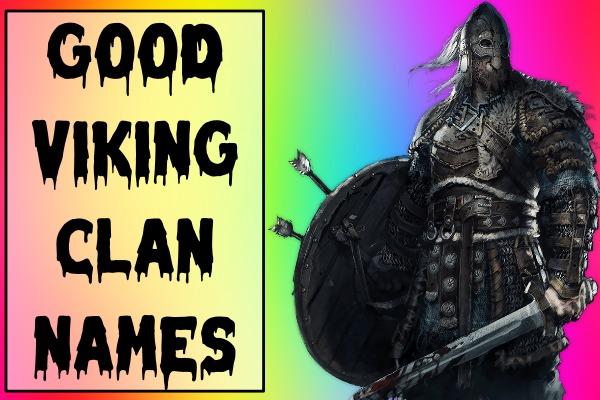 Good Viking Clan Names (2021)