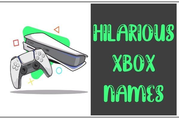 Hilarious Xbox Names 2021 (Gamertags)