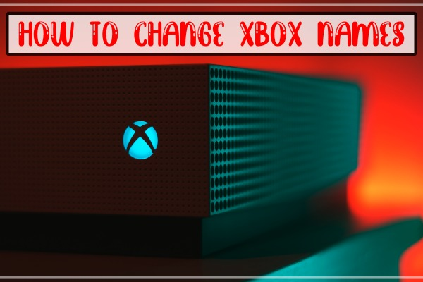 How to Change Xbox Name (Gamertag)?