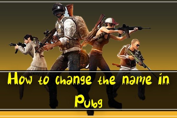 How to Change the Name in PUBG?