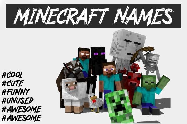 Cool Minecraft Names 2021 (Not Taken)