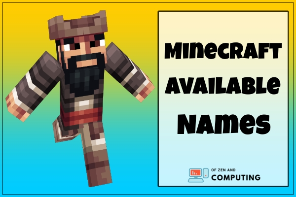Minecraft Available Names