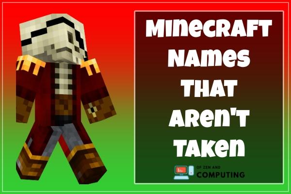 Minecraft Names That Aren't Taken