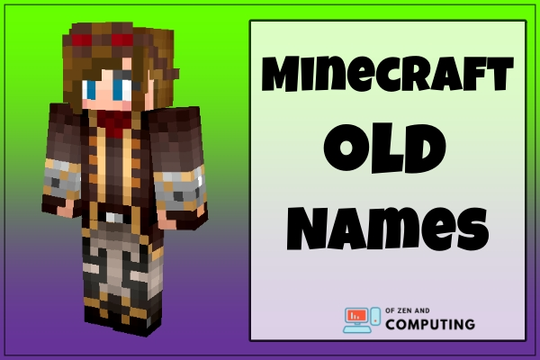 Minecraft Old Names