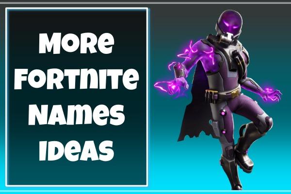 More Fortnite Names Ideas 2021 (Usernames)