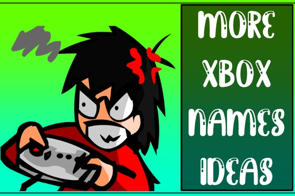 More Xbox Names Ideas 2021 (Gamertags)