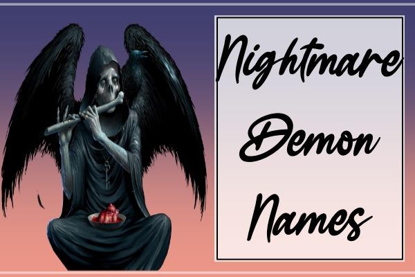 Nightmare Demon Names