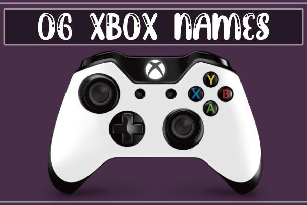 OG Xbox Names 2021 (Gamertags)