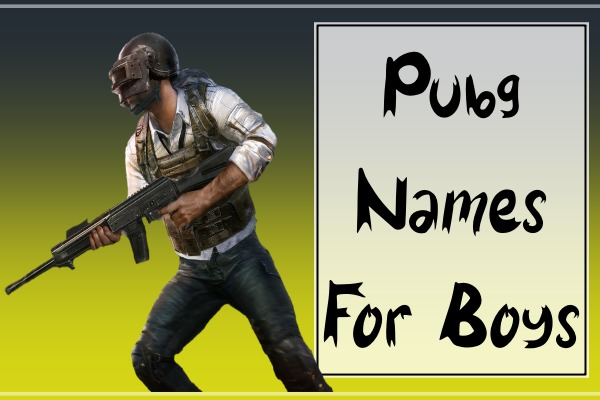 PUBG Mobile Names For Boys (2021)