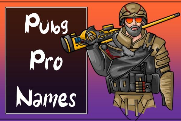 PUBG Pro Names (2021)