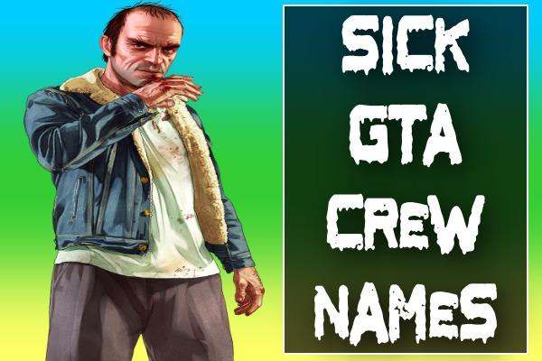 Sick GTA Crew Names (2021)