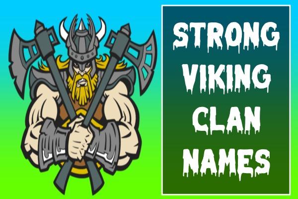 Strong Viking Clan Names (2021)