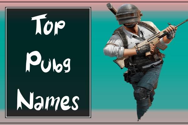 Top PUBG Names (2021)
