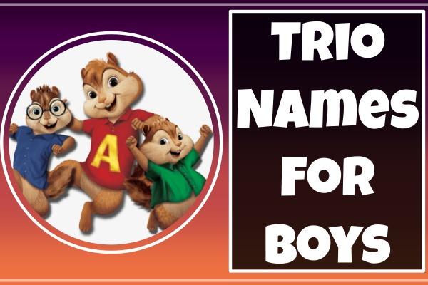Trio Names For Boys (2021)