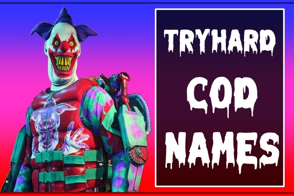 Tryhard COD Names (2021)