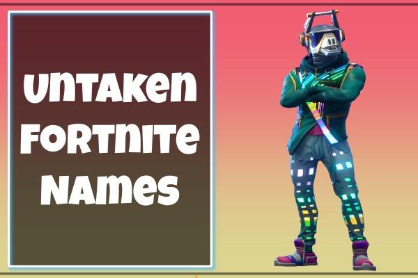 Untaken Fortnite Usernames (2021)