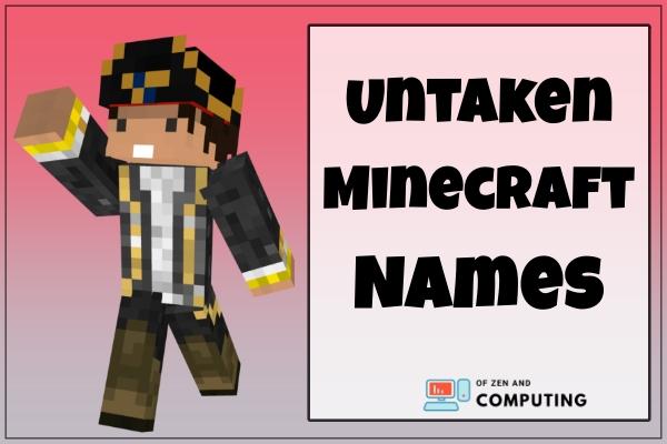 Untaken Minecraft Names