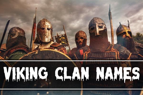 Viking Clan Names (2021) - Norse, Old, Cool, Good, Badass