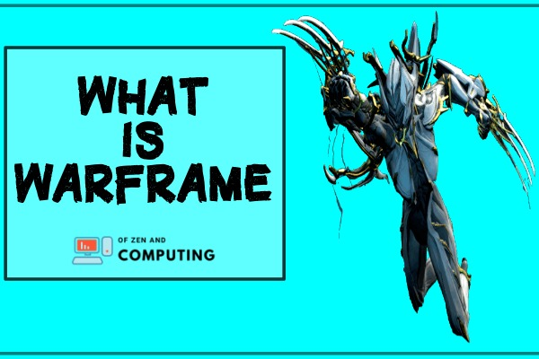 What is Warframe?