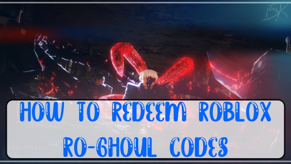 How to Redeem Roblox Ro-ghoul Codes?