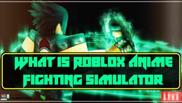 What is Roblox Anime Fighting Simulator?